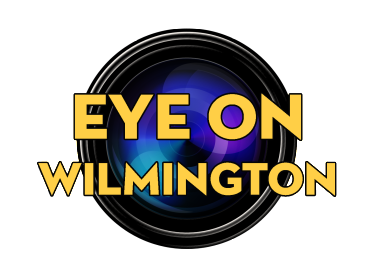 EYE ON WILMINGTON